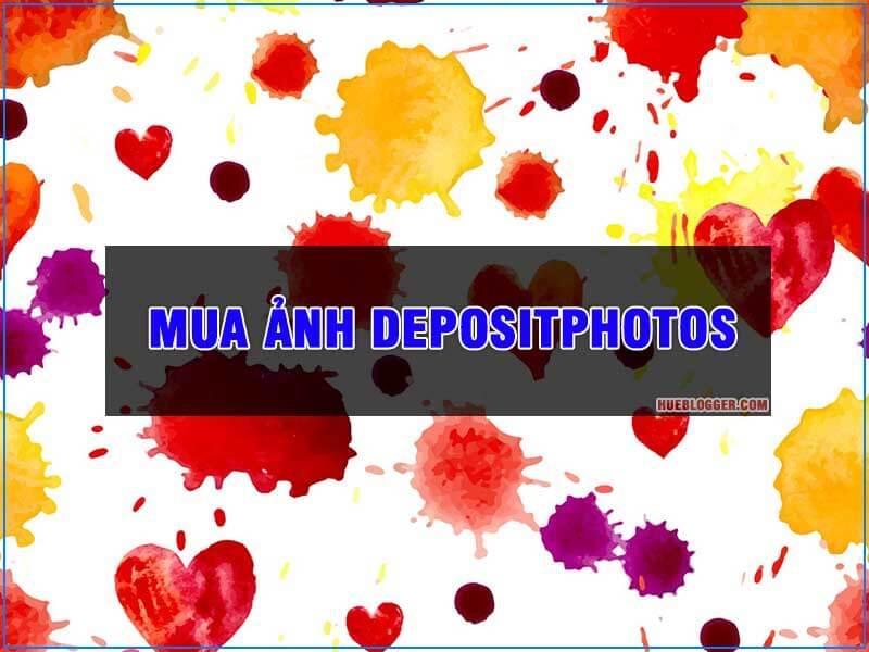 Mua ảnh Depositphotos chất lượng cao giá rẻ chỉ 7000vnđ