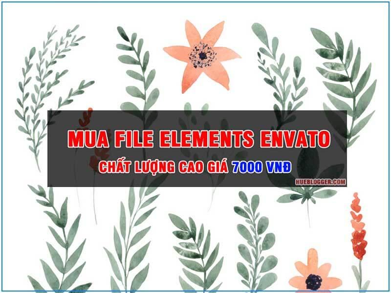 Mua file Elements Envato chất lượng cao giá 7000vnđ