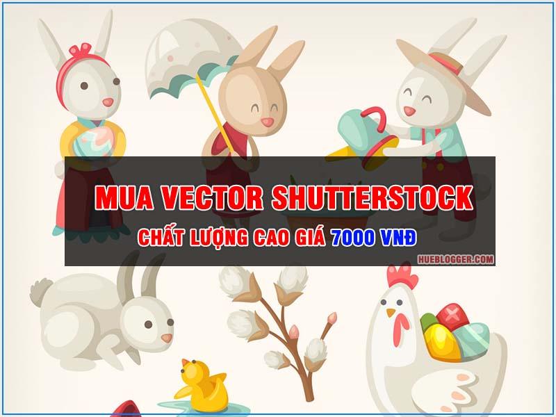 Mua vector Shutterstock chất lượng cao giá 7000vnđ